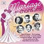 Compilation Mariage en chansons avec Janine Ribot / Georges Guétary / Marie-Josée Neuville / Paul Péri / Jean-Paul Mauric...