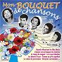 Compilation Mon bouquet de chansons avec Lina Margy / Jacques Hélian / Jean Louis Tristan / Denise Rosia / Marcel Amont...