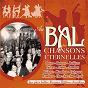 Compilation Au bal des chansons éternelles (les plus belles danses rétro chantées) avec Line Viala / Line Renaud / André Dassary / Simone Réal / Jean Raphaël...