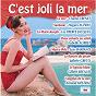 Compilation C'est joli la mer avec Suzy Solidor / Charles Trénet / Hugues Aufray / Pétula Clark / Les Frères Jacques...