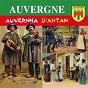 Compilation L'auvergne d'antan avec Jean Peyronnin / Pierre Jules Cardou / Louis Debrons / Emile Gineston / Victor Alard...