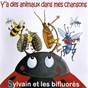 Album Y'a des animaux dans mes chansons (feat. sylvain et les bifluorés) de Chanson Plus Bifluorée