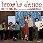 Album Irma la douce (comédie musicale) de Colette Renard / Le Grand Orchestre de Raymond Legrand