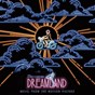 Compilation Dreamland (original motion picture soundtrack) avec Voyou / Classixx / Wunder Wunder / Rooney / Robert Schwartzman...