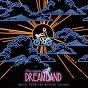 Compilation Dreamland (original motion picture soundtrack) avec Classixx / Voyou / Wunder Wunder / Rooney / Robert Schwartzman...