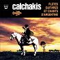 Album Los calchakis : flûtes, guitares et chants d'argentine de Los Calchakis / Hector Miranda