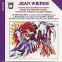 Album Wiener : concertos & sonates de André Girard / Gilbert Roussel / Jean Wiéner / Pierre Pénassou / Jacqueline Robin