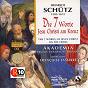 Album Schutz : les 7 paroles du christ en croix de Jean Tubéry / Akadêmia / La Fenice / Françoise Lasserre / Caroline Pelon