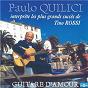 Album Guitare d'amour (Paulo Quilici interprète les plus grands succès de Tino Rossi) de Paulo Quilici