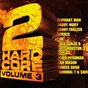 Compilation 2hardcore, vol. 3 avec Yaniss Odua / Elephant Man / Daddy Mory / Danny English / Asrock...