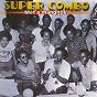 Album Mèt a mangnok (original recordings) de Super Combo