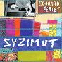 Album Zazimut de Edouard Ferlet