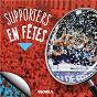"""Compilation Supporters en fêtes avec Gorka Robles / Les """"Ciel et Blanc"""" / Philippe Albor / Chœurs de l'aviron / Vino Griego..."""