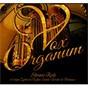 Album Vox organum de Jan Pieterszoon Sweelinck / Silvano Rodi / Dietrich Buxtehude / Johann Pachelbel / Johann Ludwig Krebs
