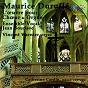 Album Maurice duruflé: l'oeuvre pour choeur et orgue de Ensemble Vocal Jean Sourisse et Vincent Warnier / Jean Sourisse / Vincent Warnier / Catherine Cardin / Jean-Louis Serre