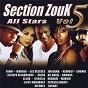 Compilation Section zouk all stars, vol. 5 avec Les Déesses / Fanny J / Warren / Jocelyn Deloumeaux / Elody Marquant...