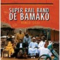 Album Kongo sigui de Super Rail Band de Bamako