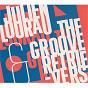 Album Julien lourau and the groove retrievers de Julien Lourau / The Groove Retrievers