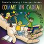 Album Comme un cadeau de Danielle Sciaky / Georges Goudet