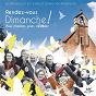Album Rendez-vous Dimanche! (Pour chanter, prier, célébrer) de Dominique Morandeau / Christophe Morandeau