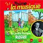 Compilation J'aime la musique: le jardin féerique de maurice ravel (de 7 à 97 ans) avec Marie Lise de Montmollin / Marianne Vourch / L'Orchestre de la Suisse Romande / Ernest Ansermet / Beranda Fink...