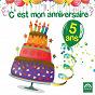 Compilation C'est mon anniversaire: 5 ans avec Marie-Louise Valentin / Charlie / Isabelle Rouzier / Ch?ur Arc-En-Ciel / Jean Humenry...