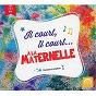 Compilation Il court, il court... à la maternelle (de 3 à 5 ans) avec Michel Barouille / Isabelle Gaboriau / Les Amis de Tous les Enfants du Monde / Eric Bessot / Anonyme...