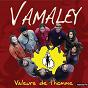 Album Valeur de l'homme de Vamaley
