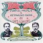 Compilation Marcel proust et reynaldo hahn au café concert (anthologie 1890-1913 présentée par jean-yves patte) avec Polin / Mayol / Yvette Guilbert / Esther Lekain / Paulette Darty...