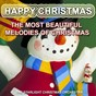 Album Happy christmas : the most beautiful melodies of christmas de The Starlight Christmas Orchestra