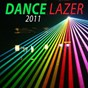 Compilation Dance lazer 2011 avec Paperboy / Dirty Kidz / Straddi Virus / Olivier Darock / Red Mind...
