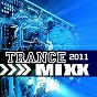 Compilation Trance mixx 2011 avec SN & Myce / Meyce / Magicpower / 4racoon Yes / Naoh...