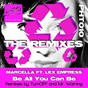 Album Be all you can be: the remixes de Lex Empress / Marcella
