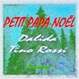 Album Petit papa noël (remastered) de Tino Rossi / Dalida