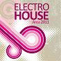 Compilation Electro house area 2011 avec Teddy Voxhall, Miguel Noor / Alex Oshean, DJ Embargo / Eric Sanchez / DJ Tax / Peter Brown, Etienne Ozborne...