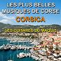 Album Corsica - les plus belles musiques de corse (the most beautiful music of corsica) de Les Guitares du Maquis