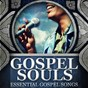 Album Essential gospel songs de Gospel Souls