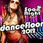 Compilation Dancefloor 2012 avec Lasgo / Avicii / Peter Luts / Roger Sanchez / Spankers...