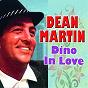 Album Dino in love de Dean Martin, Margaret Whiting / Dean Martin