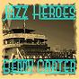 Album Jazz heroes - benny carter de Benny Carter