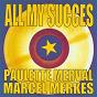 Album All my succes - marcel merkès & paulette merval de Marcel Merkès / Paulette Merval