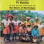 Album Ti emile et son groupe folklorique de sainte-marie of martinique (version originale de 1971 restaurée) de Ti Emile