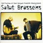 Album Salut brassens de Jean-Jacques Franchin / Joël Favreau