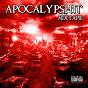 Compilation Apocalypshit (mixtape) avec Retrohandz / Apocalypshit Army / Inkastro / Yazee / Santiago...