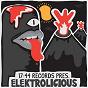 Compilation 17:44 records pres. elektrolicious avec Nick Mentes / Tonyboy / Carbo / Leonardus / Captain Zap...