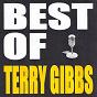 Album Best of terry gibbs de Terry Gibbs