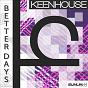 Album Better days de Keenhouse