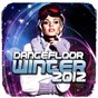 Compilation Dancefloor winter 2012 avec Antoine Clamaran, Laurent Pautrat / Yass, Jay Sebag / Giorgio Prezioso, Marvin / Tune In Tokyo / Swanky Tunes, Hard Rock Sofa...