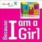 Album Because I am a girl (« les enfantastiques » chantent pour que les droits des filles soient respectés dans tous les pays du monde. cette chanson a été réalisée en partenariat avec l'ong plan) de Les Enfantastiques