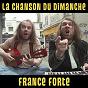 Album France forte (la chanson du dimanche s05e01) de La Chanson du Dimanche